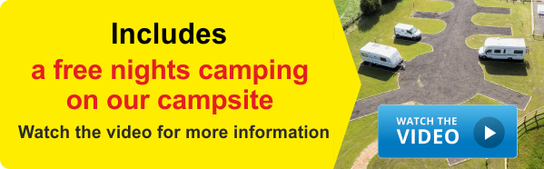 Includes a free nights camping on our campsite